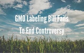 GMO Labeling Bill Fails To End Controversy