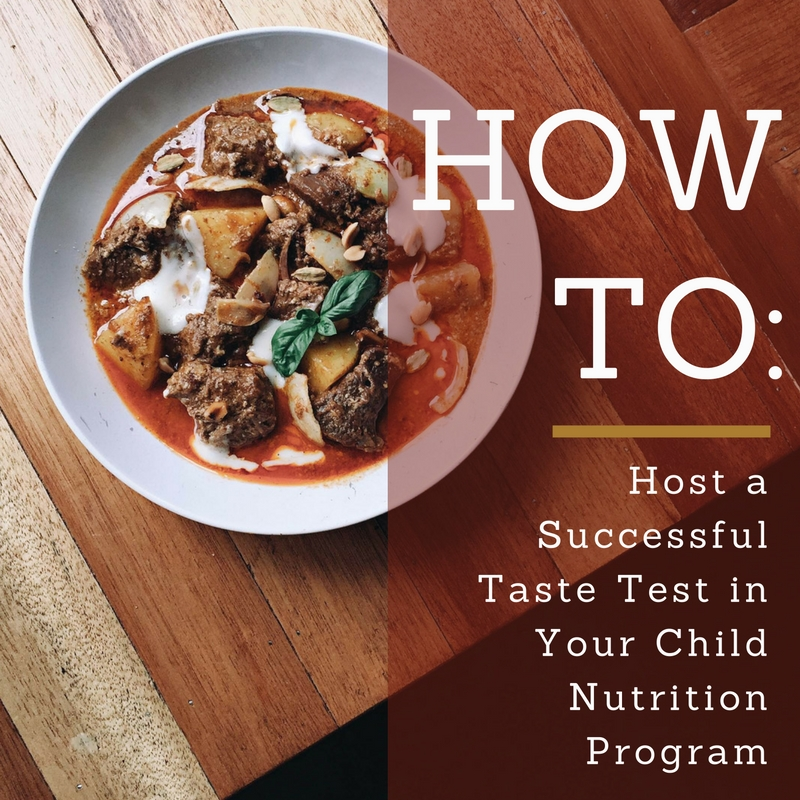How to Host a Successful Taste Test in Your Child Nutrition Program