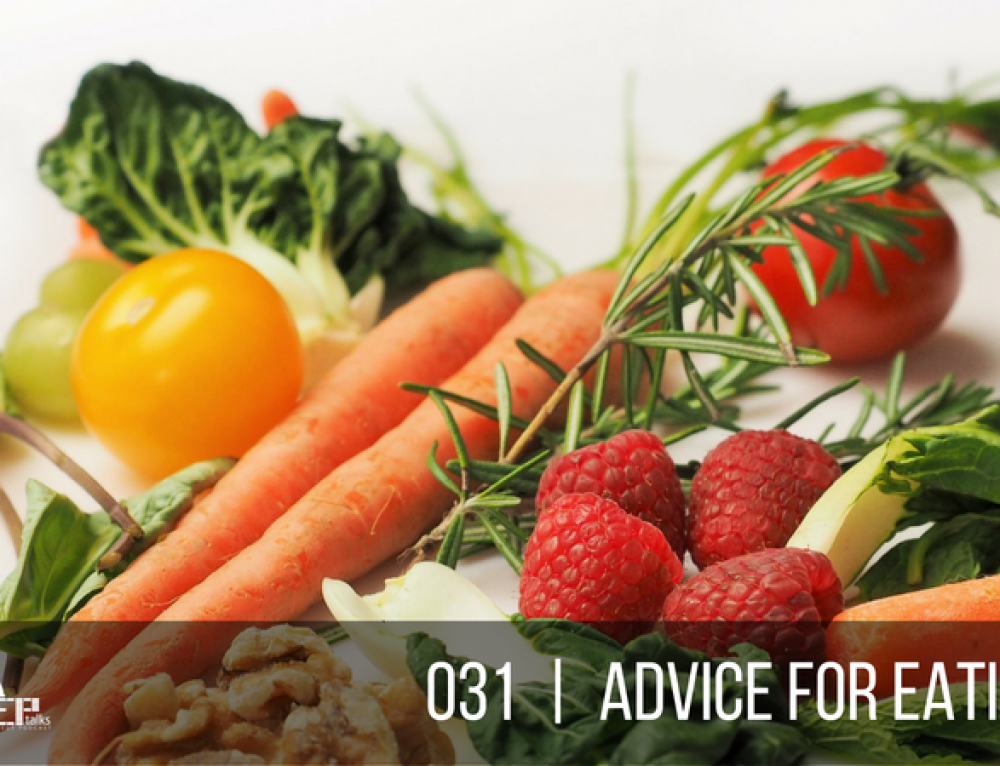 PEP Talks | 031 | Advice for Eating