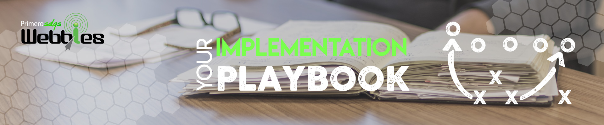 Webbies: Your Implementation Playbook