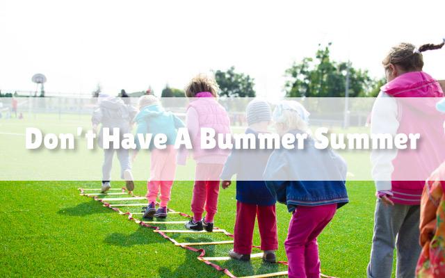 dont-have-a-bummer-summer-featured