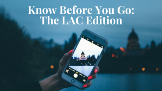 Know Before You Go: The LAC Edition