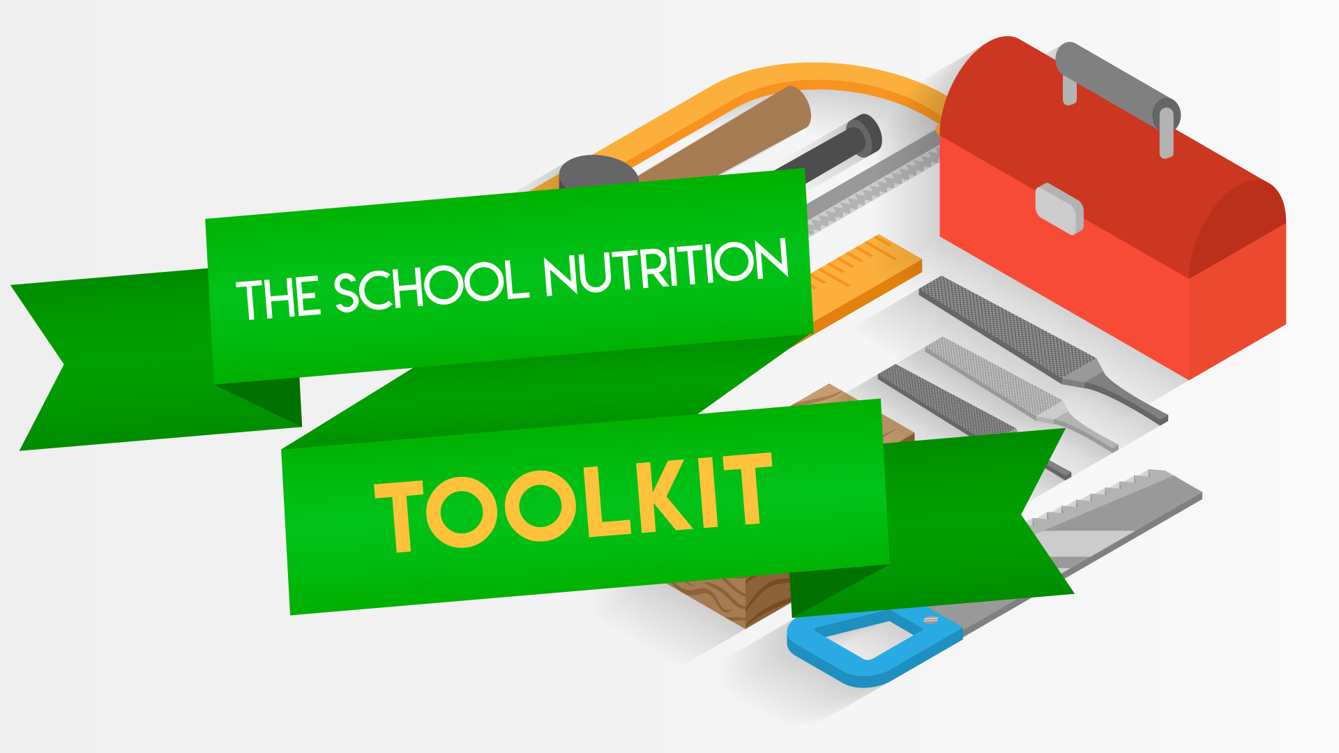 The School Nutrition Toolkit