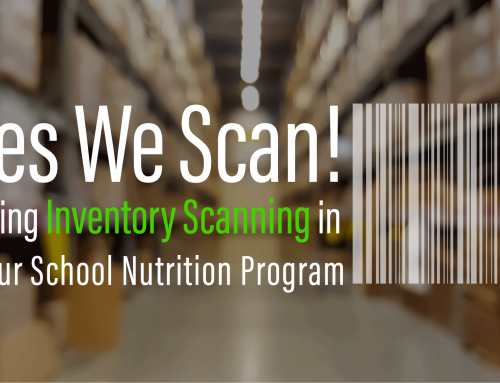 Yes We Scan! Using Inventory Scanning in Your School Nutrition Program