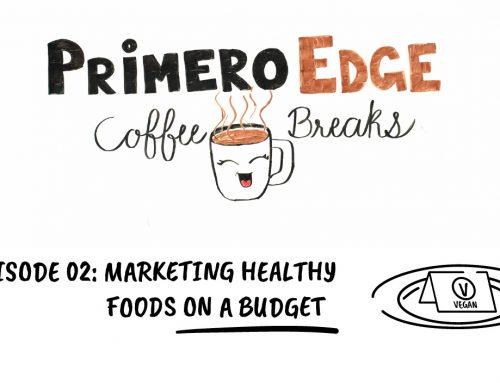 Coffee Breaks 02: Marketing Healthy Foods On A Budget