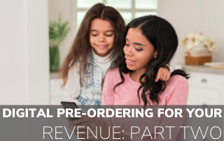 Digital Ordering for your Revenue: Part Two