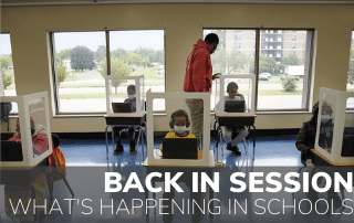 We're Back in Session: The Latest in Reopening Schools