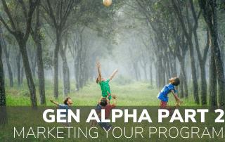 Gen Alpha Pt 2