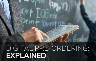 Digital Pre-Ordering: Explained
