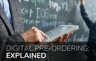 Digital Pre-Ordering: Explained