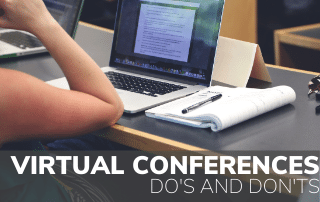 Virtual Conferences: Do's and Don'ts